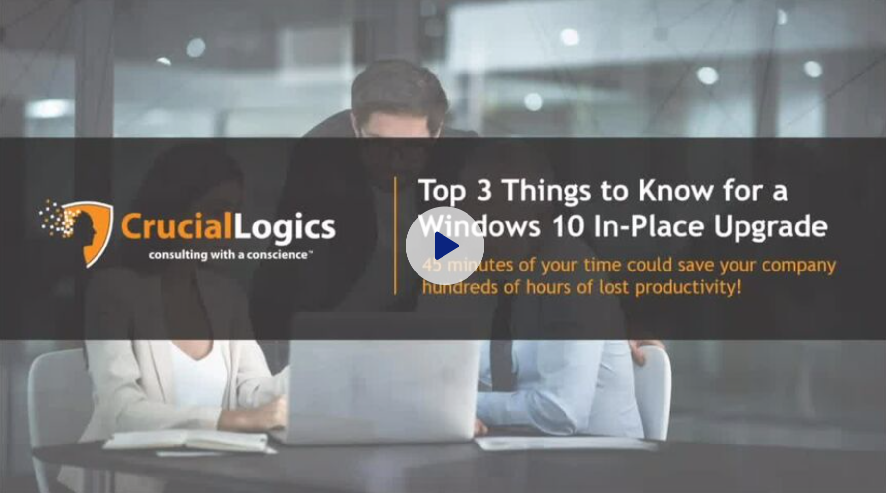 Top 3 Things to Know for a Windows 10 In-Place Upgrade